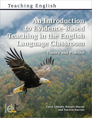 An Introduction to Evidence-Based Teaching in the English Language Classroom